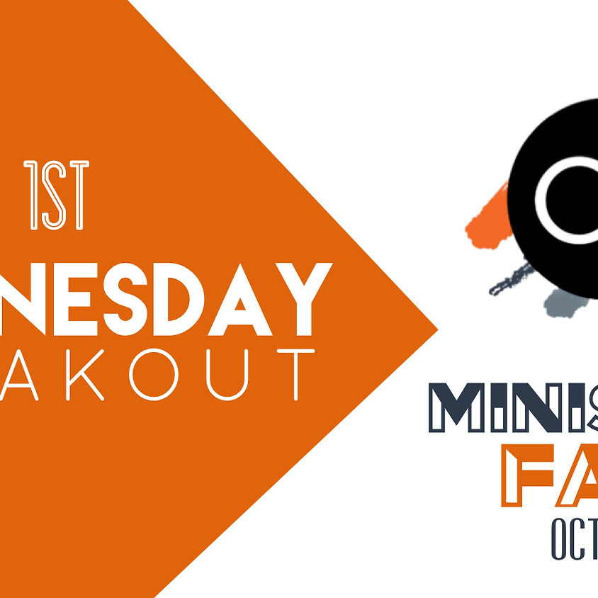 1st Wednesday Breakout & Ministry Fair