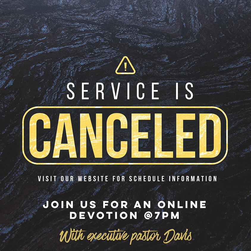 Wednesday Night Service is Cancelled