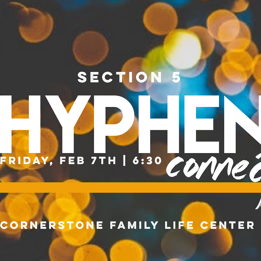 Section 5 Hyphen Connect
