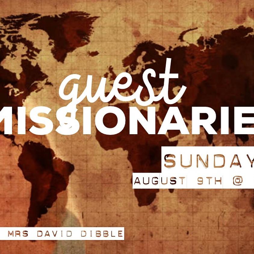 Guest Missionaries Rev + Mrs David Dibble