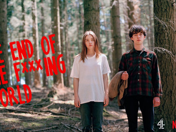 "Why Everyone's Going ""The End Of The F***ing World Crazy"""