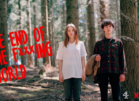 """Why Everyone's Going """"The End Of The F***ing World Crazy"""""""