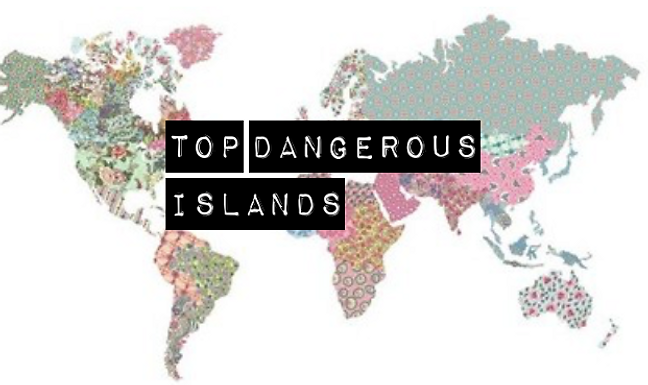 Worlds MOST Dangerous Islands