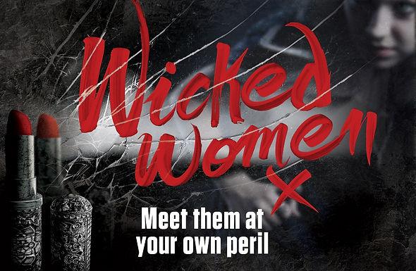 THE EDINBURGH DUNGEON INVITES YOU TO WONDERFULLY WICKED WOMEN...