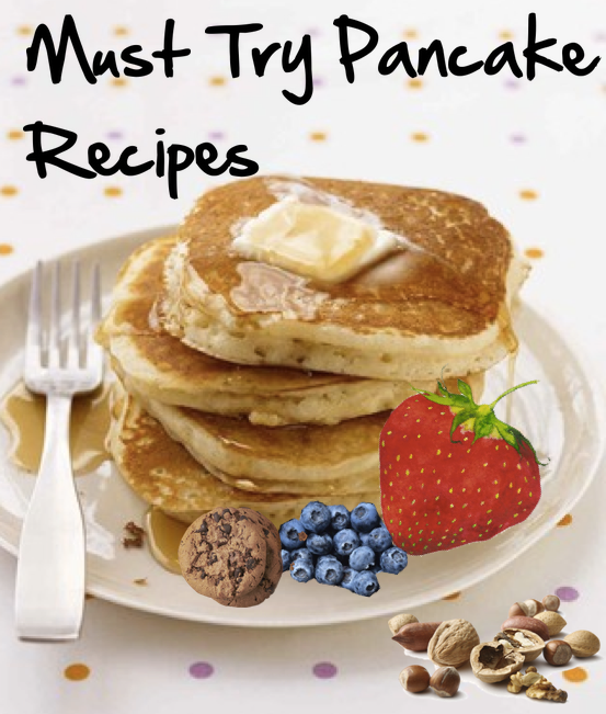 AMAZING MUST Try Pancake Recipes