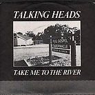 Talking_Heads_Take_Me_to_the_River.jpg