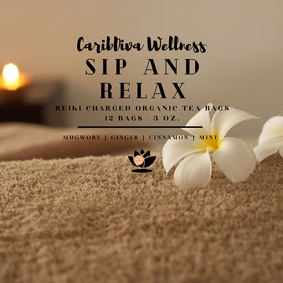 Sip and Relax Reiki Charged OrganicTea