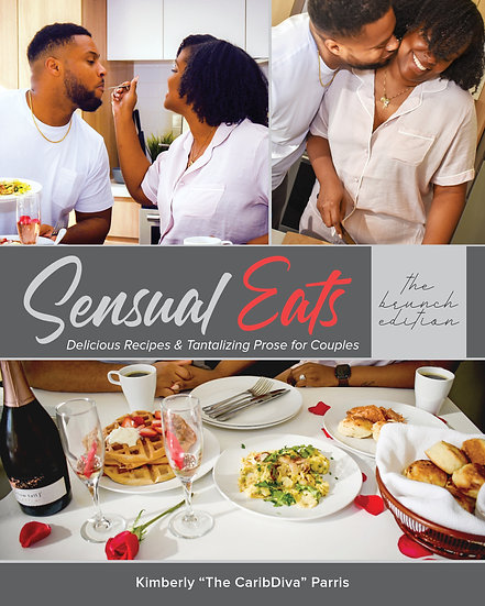 Sensual Eats: The Brunch Edition - Softcover Version