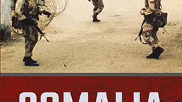 Somalia: Unending Turmoil, Since 1975