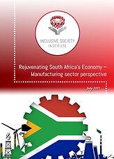 2021.07.28 REJUVENATING SOUTH AFRICAS ECONOMY - MANUFACTURING.jpg