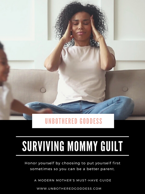 Surviving Mommy Guilt A Modern Mother's Must-Have Guide