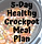 5-Day_Healthy_Crockpot_Meal_Plan.png