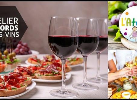 Atelier Découverte Œnologique             « Accords Mets et vins »