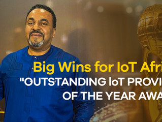 """Big Win for IoT Africa: """"OUTSTANDING loT PROVIDER OF THE YEAR AWARD"""""""