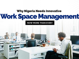 Why Nigeria Needs Innovative Workplace Space Management, Now more than ever!