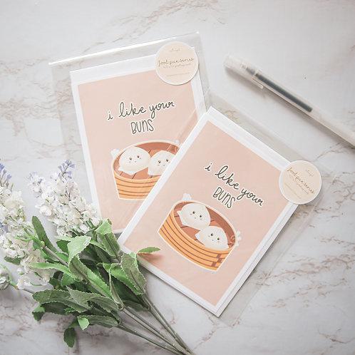 I Like Your Buns Greeting Card (Food Pun Series)