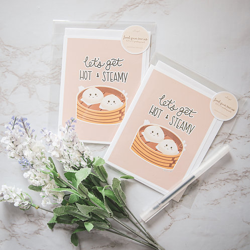 Let's Get Hot & Steamy Greeting Card (Food Pun Series)