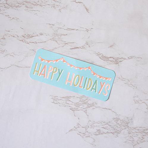 Happy Holidays Sticker (Glossy)