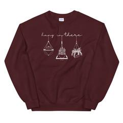 Hang In There Crew Neck Sweatshirt