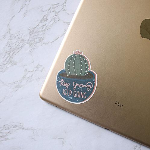 Keep Growing, Keep Going Cactus Sticker (Glossy)