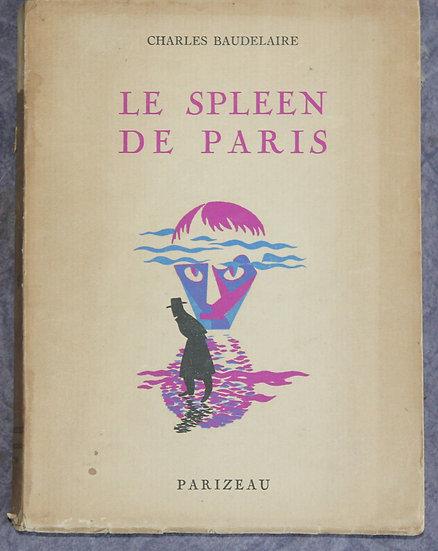 BAUDELAIRE, Charles, LE SPLEEN DE PARIS