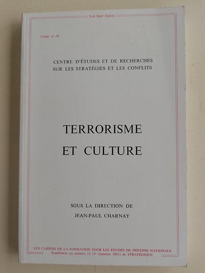 Charna, Jean-Pierre, Terrorisme et Culture