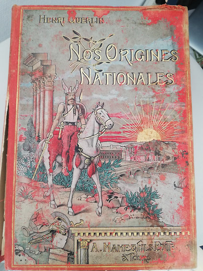 Guerlin, Henri, Nos origines nationales