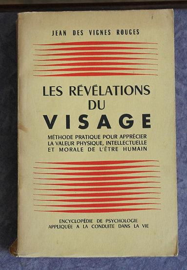 Des Vignes Rouges, Jean, Les révélations du visage