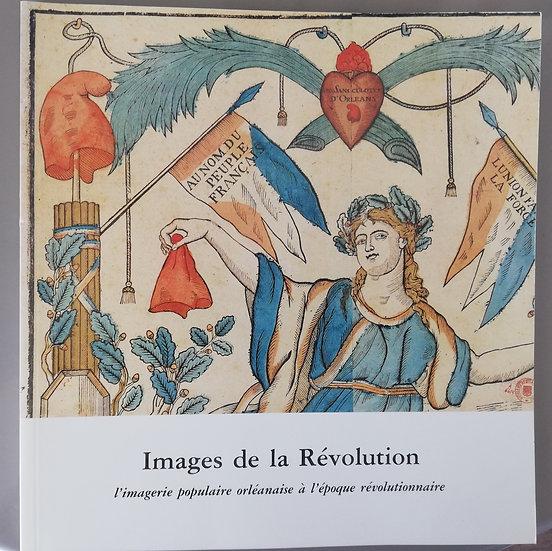 Images de la Révolution - L'imagerie populaire orléanaise de l'époque révolution
