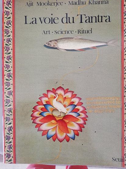 Ajit Mookerjee, Madhu Khanna, La voie du tantra