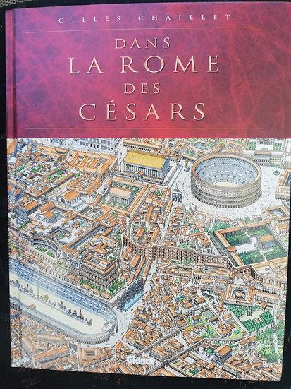 Chaillet, Gilles, La Rome des Césars