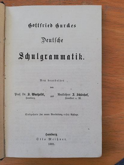 Gurkes, Gottfried, Schulgrammatik