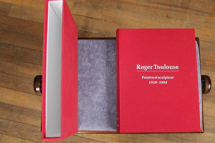 Perraut Jean, Toulouse Marguerite, ROGER TOULOUSE,PEINTRE ET SCULPTEUR 1918-1994