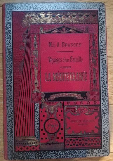 Lady Brassey, Voyages dune famille à travers La Méditerranée