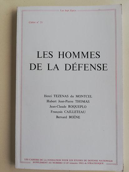 Tezenas du Montcel, Henri,  Les Hommes de la Défense