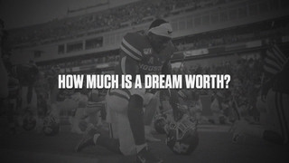 How Much Is a Dream Worth?