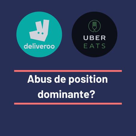 Deliveroo & Ubereats: abus de position dominante ?