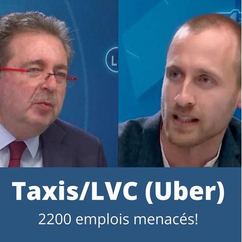 Taxi/LVC (Uber) : 2.200 emplois menacés !
