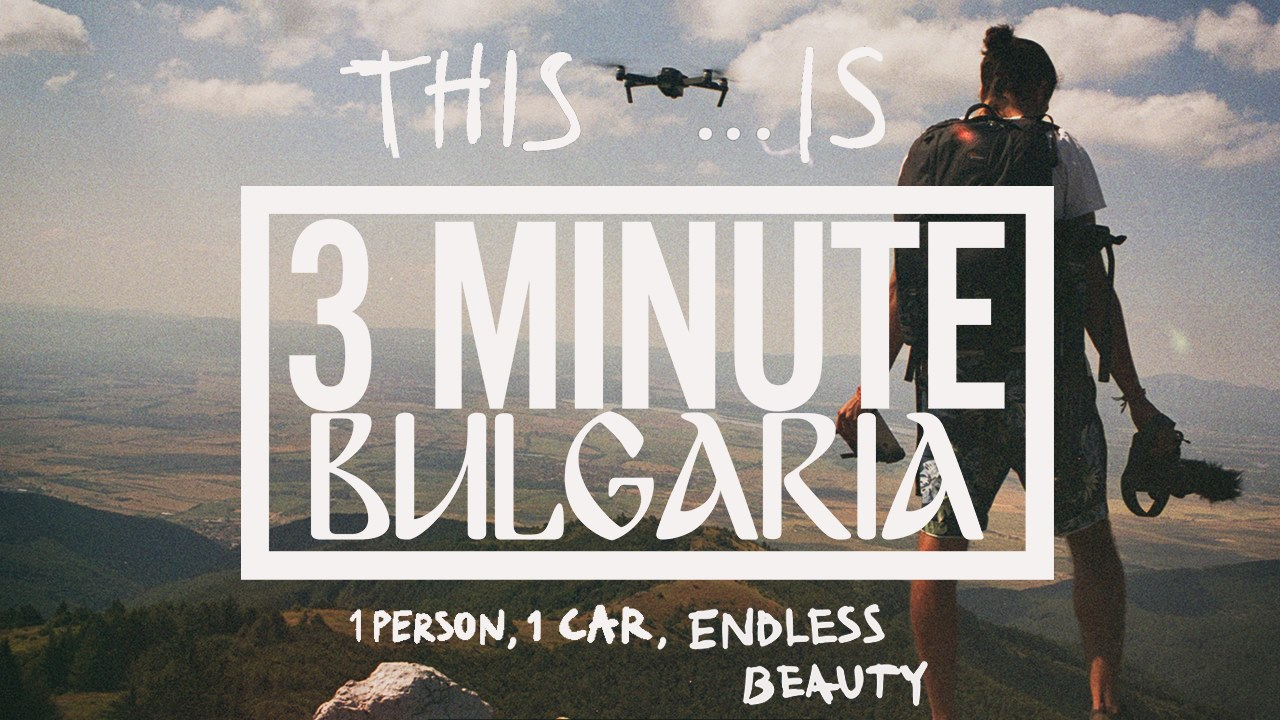 THIS IS 3 MINUTE BULGARIA