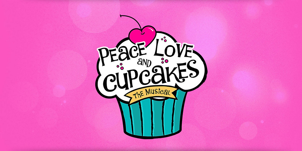 """""""Peace, Love, and Cupcakes: The Musical"""" - Virtual Production - CAST B"""