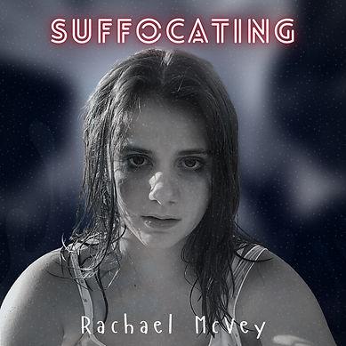 _Suffocating_ - Rachael McVey - Cover Ar
