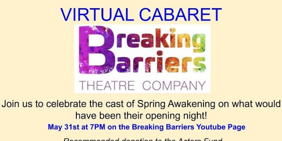 Breaking Barriers Theatre Company's Virtual Cabaret