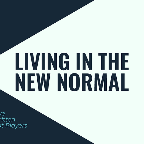 Living in the New Normal