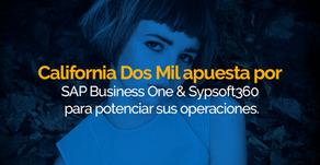 California Dos Mil apuesta por SAP Business One & Sypsoft360 para potenciar sus operaciones.