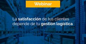 Webinar | La satisfacción de tus clientes depende de tu gestión logística