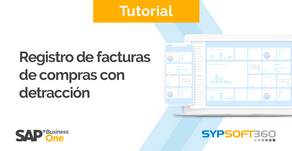 Registro de Facturas de Compras con Detracción en SAP Business One