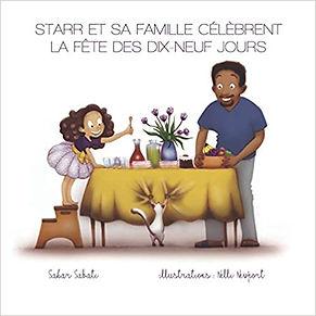 Starr et sa famille célèbrent la Fête des dix-neuf jours