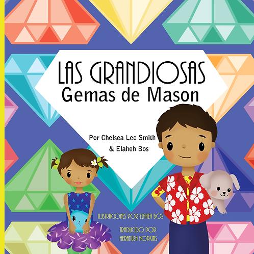 Las Grandiosas Gemas de Mason