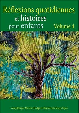 Réflexions quotidiennes et histoires pour enfants – Volume 4