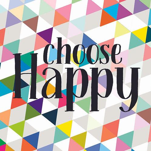 Choose Happy - holographic sticker